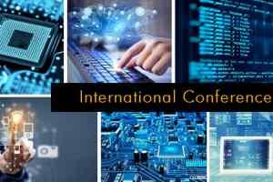 इनफार्मेशन टेक्नोलॉजीविषय पर अंतर्राष्ट्रीय कांफ्रेंस का आयोजन